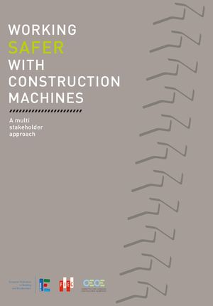 "Front page of Publication ""Working safer with construction machines"""